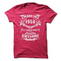 1958 - 57 Years of being Awesome! T-Shirts, Hoodies (19$ ==► BUY Now!)