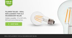 #‎VTAC‬ ‪#‎LED‬ ‪#‎Filament‬ ‪#‎Bulbs‬ -Ideal replacement for old ‪#‎Incandescent‬ #Bulbs. Holders Available in E14,E27,B22 and more at best prices.