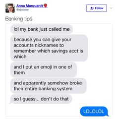 What about when this banking fiasco went down (literally)?
