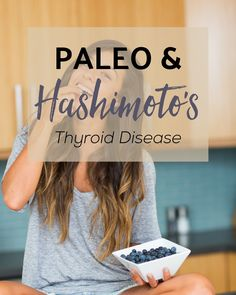 Paleo and Hashimoto's thyroid disease — what are the symptoms, how can the diet help, and the top 10 supplements for reversing the disease.