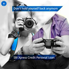 There is no need to delay the purchase of that latest #DSLR or #gamingconsole! Go get what your heart desires with the #SBI #XpressCredit #PersonalLoan. #Credit #Loans #Money #Finance #StateBankofIndia #StateBank  https://www.sbi.co.in/portal/web/personal-banking/xpress-credit-personal-loan