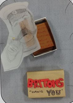 'Britain wants you!' By Karen Design Department, Classroom Projects, Summer 2014, First World, Investigations, World War, Britain, Teaching, School