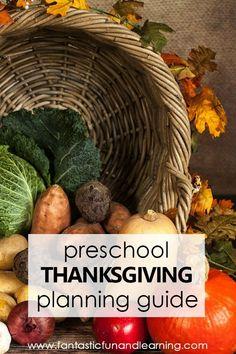 Thanksgiving Theme Preschool Activities and Planning Guide. Preschool Lesson Plans. Thanksgiving activities, songs, videos and more #preschool #thanksgiving