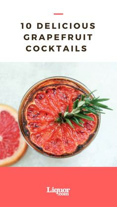 10 #yummy grapefruit #cocktails that are a must make for any occasion!