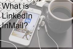 LinkedIn InMail lets you send private mail messages to people who you aren't connected to...