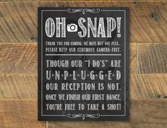 Printable 'OH SNAP' Unplugged Wedding Ceremony Chalkboard Sign / No Cameras / No Photos / 8 Wedding 2017, Trendy Wedding, Fall Wedding, Diy Wedding, Dream Wedding, Garden Wedding, Lilac Wedding, Wedding Church, Wedding Bells
