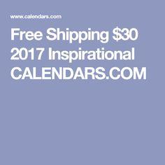 Free Shipping $30 2017Inspirational CALENDARS.COM