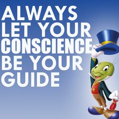 #JiminyCricket..hmmm, remember this from reel movies they showed in grade school, lol