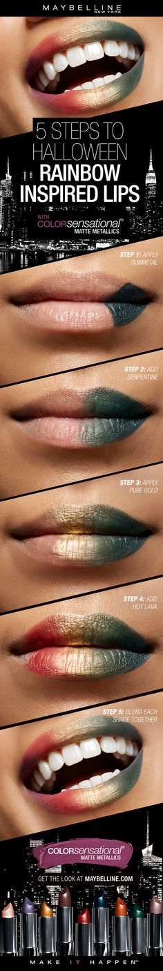 Want to try a fun Halloween makeup lip art look without having to create a whole costume?  Try this rainbow lip art!  First, apply Matte Metallics in 'Gunmetal' on the outer corner.  Next, blend 'Serpentine' closer to the center of the lip.  Then, apply 'Pure Gold' to the center of the lips.  Next, apply 'Hot Lava' closer to the outer corner.  Lastly, blend the edges for a seamless look!
