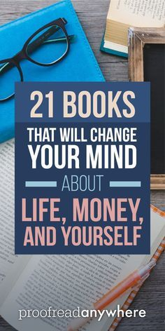 If you're looking to change your mindset about big things in your life, these 21 books are a great way to start.