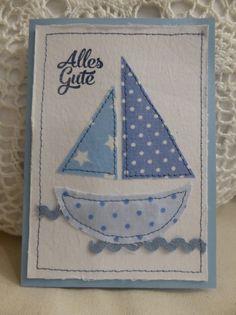 """Glückwunschkarte zur Geburt """"Schiff"""" Karte mit Stoff benäht und appliziert Text: Alles Gute Die Karte wurde in liebevoller Handarbeit hergestellt und ist ein Unikat. Der Artikel wird mit..."""
