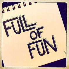 Full of Fun!