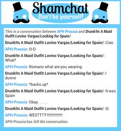 A conversation between Drunk!In A Maid Outfit Lovino Vargas/Looking for Spain/ and APH Prussia