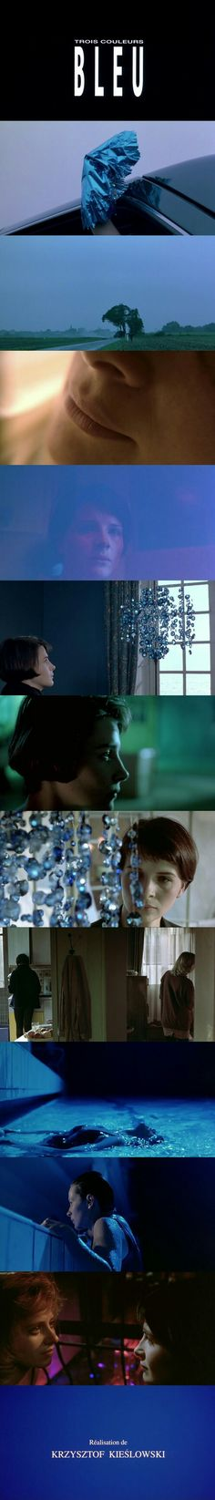 Three Colours: Blue (1993) Directed by Krzysztof Kieślowski.