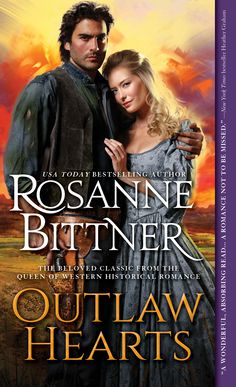 """New cover for reissue of OUTLAW HEARTS from Sourcebooks June 2015! Great """"outlaw"""" love story!"""