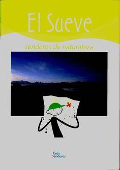 El Sueve: senderos de naturaleza. Búscalo en http://absys.asturias.es/cgi-abnet_Bast/abnetop?ACC=DOSEARCH&xsqf01=sueve+senderos+naturaleza+aspra