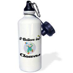 3dRose I Believe In Clowns, Sports Water Bottle, 21oz
