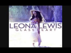 Leona Lewis - Glassheart - Full Album (Deluxe Edition) (2012) (CD 1 and 2)