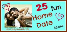 No $ for a babysitter??  Check out these 25 FUN home date ideas to spark your marriage!
