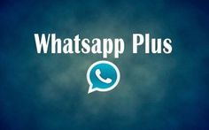 Cómo descargar e instalar WhatsApp Plus gratis en Android [APK]