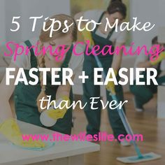 5 hacks and tips for your checklist to make spring cleaning faster easier than ever - thewifeslife.com