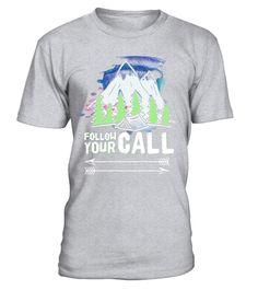 """# Follow Your Call Camping Mountains Arrows T-Shirt .  Special Offer, not available in shops      Comes in a variety of styles and colours      Buy yours now before it is too late!      Secured payment via Visa / Mastercard / Amex / PayPal      How to place an order            Choose the model from the drop-down menu      Click on """"Buy it now""""      Choose the size and the quantity      Add your delivery address and bank details      And that's it!      Tags: Perfect graphic tee shirt for…"""