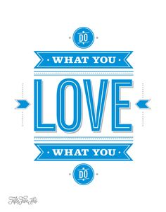 Do What You Love, Love What You Do by 55 Hi's