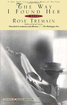 The Way I Found Her by Rose Tremain http://www.amazon.com/dp/0671035703/ref=cm_sw_r_pi_dp_sYWawb04AX91C