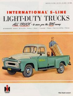 1955 International Truck Ad...My Popaw Belcher bought this and my Dad bought it from him and we still have it in the garage. It is painted back to the original paint job.