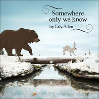 Somewhere Only We Know por Lily Allen