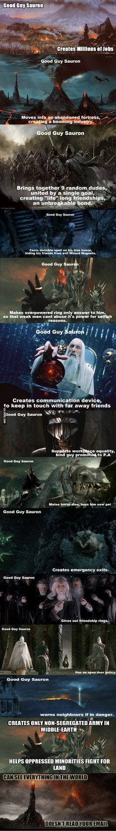 Good Guy Sauron. Long post no potato.