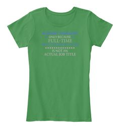 40e6a3ce8 Account Manager T Shirt Kelly Green T-Shirt Front Casual Beach Outfit,  Casual Travel