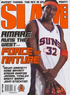 SLAM 85: Phoenix Sun Amar'e Stoudemire appeared on the cover of the 85th issue of SLAM Magazine (2005).
