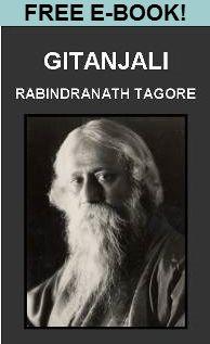 Gitanjali – Spiritual Poems of Rabindranath Tagore