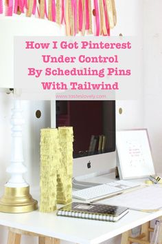 How to Schedule Pins on Pinterest with Tailwind WAHM Ideas #WAHM #workathome #workathomemom