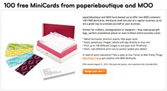 FREE Moo Mini Cards, courtesy of Paperie Boutique; through Aug. 31