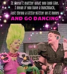 Party Monster Movie Quote/♡♥♡ Be confident in what u look like!