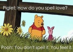 pooh has the BEST quotes.