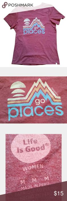 """Go Places"" Life is Good t-shirt Reddish ""Go Places"" t-shirt from Life is Good. Classic super soft Life is Good fabric, so comfy and cute! Size medium, runs a bit small. Gently used with no signs of wear, stains, rips, pulls, etc. Life is Good Tops Tees - Short Sleeve"