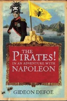 Another hilarious Pirates! novel by Gideon Defoe.