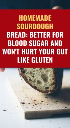 Homemade Sourdough Bread: Better for Blood Sugar and Won't Hurt Your Gut Like Gluten Health Tips, Health And Wellness, Health Benefits, Health Care, Cough Remedies, Herbal Remedies, Natural Cold Remedies, Health Vitamins