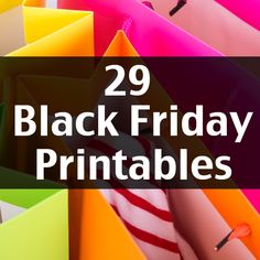 29 printables of Black Friday deals from all the major stores. Print them out, highlight the items you want, and bring them to the store with you!