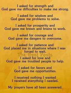 answered prayers hardly ever come in the packages we expect. But God always knows exactly what we need, exactly when we need it and what is best--always!!!