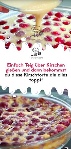 Einfach Teig über Kirschen gießen und dann bekommst du diese Kirschtorte die a… Simply pour dough over cherries and then you will get this cake that tops everything!
