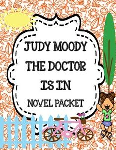 Judy Moody, M.D. The Doctor Is In - Novel Study Packet
