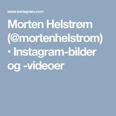 Morten Helstrøm (@mortenhelstrom) • Instagram-bilder og -videoer