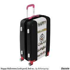Be unique #Look good, feel safe,#Happy Halloween Look good, feel safe #Chilax Luggage