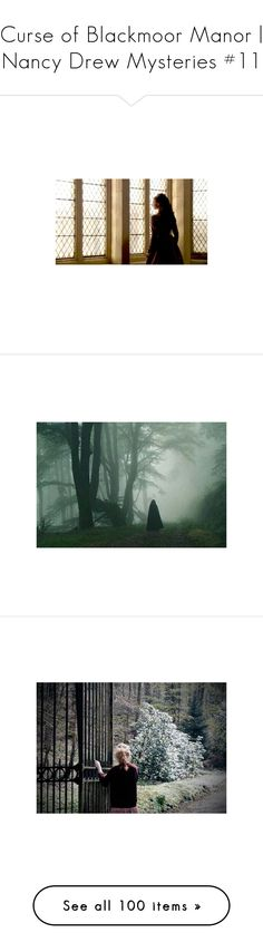 Curse of Blackmoor Manor | Nancy Drew Mysteries #11 by detectiveworkisalwaysinstyle on Polyvore featuring people, backgrounds, photo, pictures, photos, girls, houses, images, buildings and house