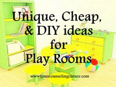 Unique, Inexpensive, or DIY Ideas for a Play Therapy or Child's Room