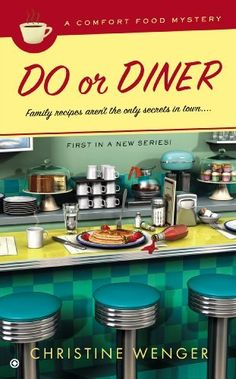 Do Or Diner: A Comfort Food Mystery by Christine Wenger, http://www.amazon.com/dp/0451415086/ref=cm_sw_r_pi_dp_44Y-rb1SJAZ3X